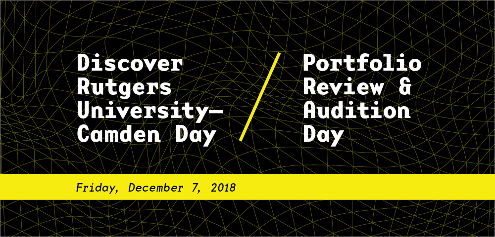 Discover Rutgers Day / Portfolio Review and Audition Day