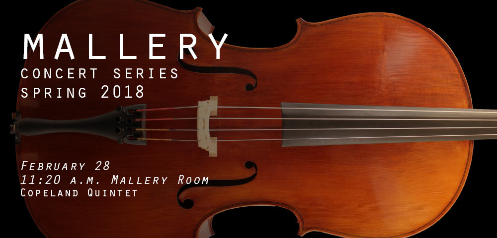 Free Mallery Concerts: February 28, Copeland Quintet