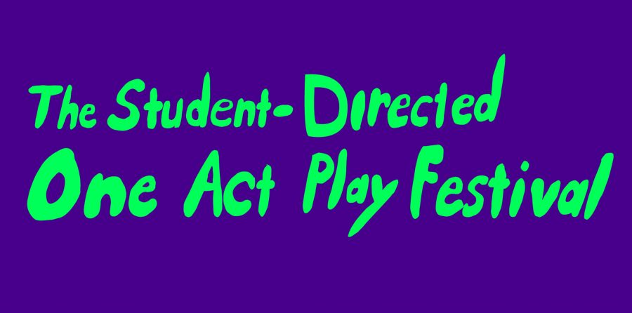 Student Directed One-act Plays