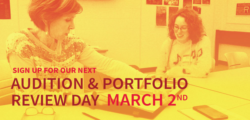 Our Next Audition and Portfolio Review Day March 2nd